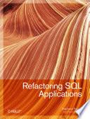 Refactoring SQL Applications