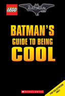 Batman's Guide to Being Cool (Lego Batman Movie)