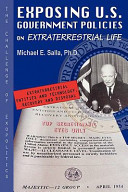 Exposing U S  Government Policies on Extraterrestrial Life