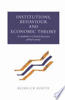 Institutions  Behaviour and Economic Theory