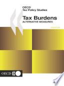 OECD Tax Policy Studies Tax Burdens Alternative Measures