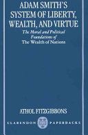 Adam Smith s System of Liberty  Wealth  and Virtue Book PDF