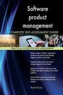 Software Product Management Complete Self Assessment Guide