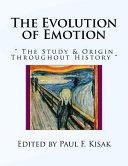 The Evolution of Emotion
