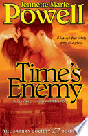 Time's Enemy A Romantic Time Travel Adventure