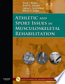 Athletic and Sport Issues in Musculoskeletal Rehabilitation   E Book
