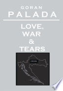 Love  War and Tears