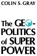 The Geopolitics Of Super Power
