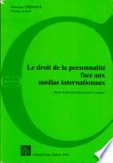 Le droit de la Personnalite Face aux Medias Internationaux