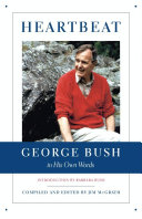 Heartbeat: George Bush in His Own Words Book