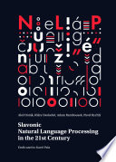 Slavonic Natural Language Processing In The 21st Century