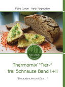 Thermomix  Tier   frei Schnauze Band I   II