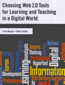 Choosing Web 2 0 Tools For Learning And Teaching In A Digital World