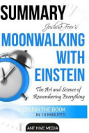 Summary Joshua Foer s Moonwalking with Einstein