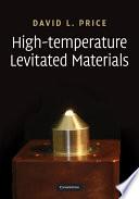 High Temperature Levitated Materials