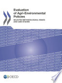 Evaluation of Agri environmental Policies Selected Methodological Issues and Case Studies