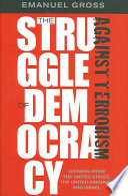 The Struggle of Democracy Against Terrorism
