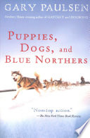 Puppies Dogs And Blue Northers