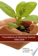 Foundations of Informing Science: 1999-2008