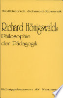 Richard Hönigswalds Philosophie der Pädagogik