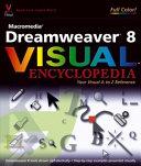 Macromedia Dreamweaver 8 Visual Encyclopedia