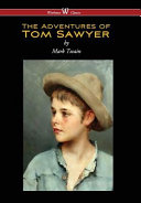Adventures of Tom Sawyer  Wisehouse Classics Edition   Reprod  1876