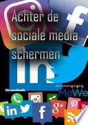 Achter De Sociale Media Schermen