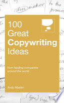 Ebook 100 Great Copywriting Ideas Epub Andy Maslen Apps Read Mobile