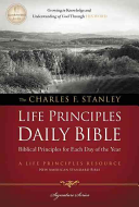 The Charles F  Stanley Life Principles Daily Bible