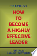 How to Become a Highly Effective Leader