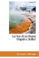 La Fine Di Un Regno  Napoli E Sicilia