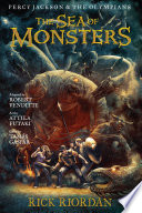 Percy Jackson and the Olympians: The Sea of Monsters: The Graphic Novel