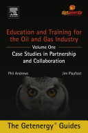 Education And Training For The Oil And Gas Industry Case Studies In Partnership And Collaboration