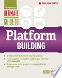Ultimate Guide to Platform Building