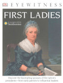 DK Eyewitness Books  First Ladies