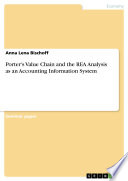 Porter s Value Chain and the REA Analysis as an Accounting Information System