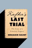 download ebook kafka\'s last trial: the case of a literary legacy pdf epub