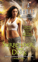 Surrender the Dark Is Set In A Sizzling World Where