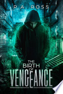 The Birth of Vengeance  Vampire Formula Series Book 1