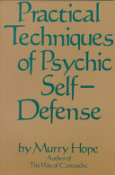 Practical Techniques of Psychic Self Defense