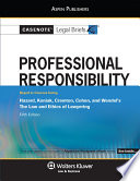 Casenote Legal Briefs for Professional Responsibility  Keyed to Hazard  Koniak  Cramton  Cohen  and Wendel