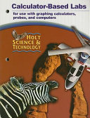 Holt Science   Technology Calculator Based Labs