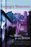 The Stain on the Snow Novel To Rise To Greater