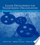 Leader Development for Transforming Organizations