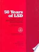 Fifty Years of LSD  Current Status and Perspectives of Hallucinogens