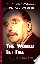 The World Set Free Published Early In 1914 And It Is The