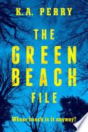 The Green Beach File Book PDF
