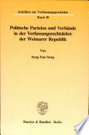 Politische Parteien und Verb  nde in der Verfassungsrechtslehre der Weimarer Republik