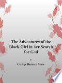 The Adventures Of Black Girl in Her Search for God