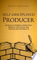 Self Disciplined Producer